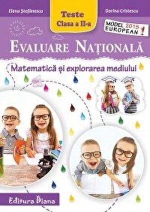 Evaluare Nationala - Matematica si explorarea mediului, clasa a II-a