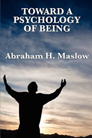 Toward a Psychology of Being, Paperback