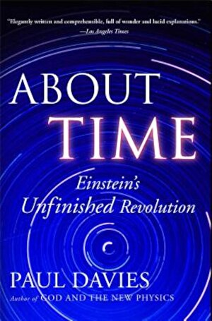 About Time: Einstein's Unfinished Revolution, Paperback