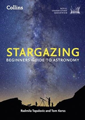 Stargazing: Beginners Guide to Astronomy, Paperback