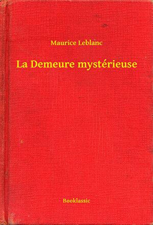 La Demeure mysterieuse (eBook)