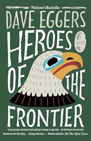 Heroes of the Frontier, Paperback