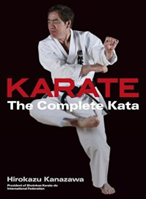 Karate: The Complete Kata, Hardcover