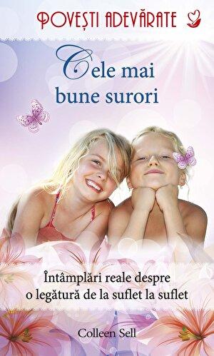 Cele mai bune surori. Povesti adevarate. Vol. 9 (eBook)