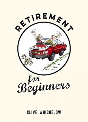 Retirement for Beginners, Hardcover