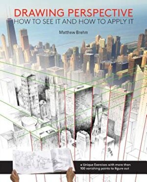 Drawing Perspective: How to See It and How to Apply It, Paperback