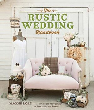The Rustic Wedding Handbook, Paperback