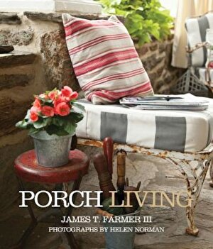 Porch Living, Hardcover