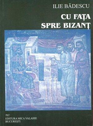 Cu fata spre Bizant (eBook)