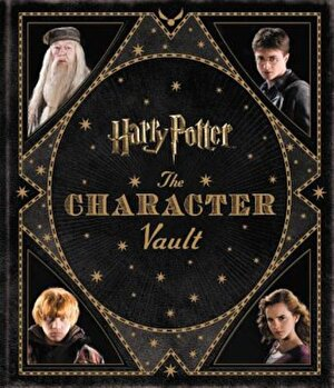Harry Potter: The Character Vault, Hardcover