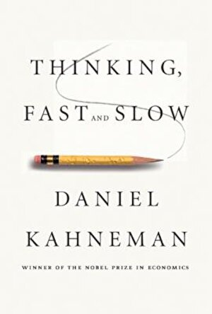 Thinking, Fast and Slow, Hardcover