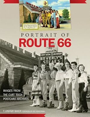 Portrait of Route 66: Images from the Curt Teich Postcard Archives, Hardcover