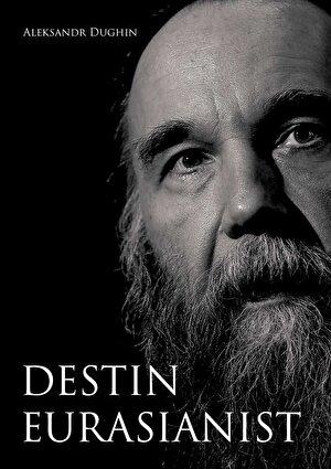 Destin eurasianist (eBook)