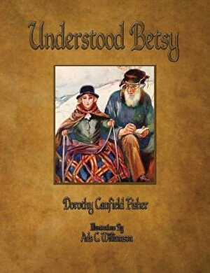 Understood Betsy - Illustrated, Paperback