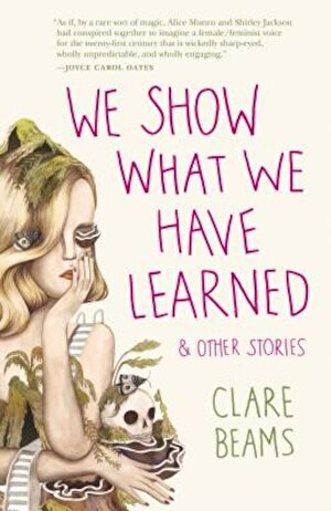 We Show What We Have Learned: And Other Stories, Paperback