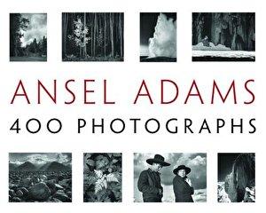 Ansel Adams: 400 Photographs, Hardcover