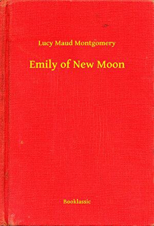 Emily of New Moon (eBook)