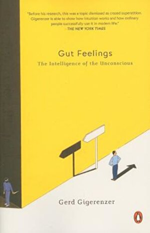 Gut Feelings: The Intelligence of the Unconscious, Paperback