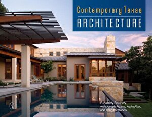 Contemporary Texas Architecture, Hardcover