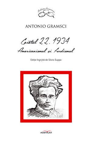 Caietul 22. 1934. Americanismul si fordismul (eBook)