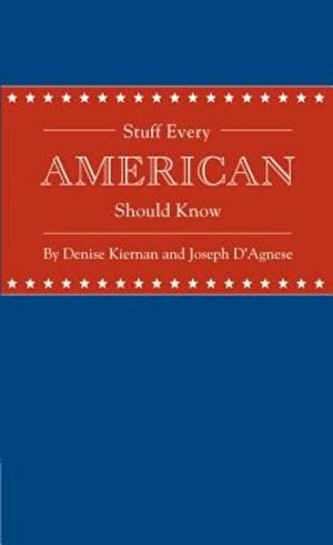 Stuff Every American Should Know, Hardcover