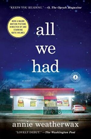 All We Had, Paperback