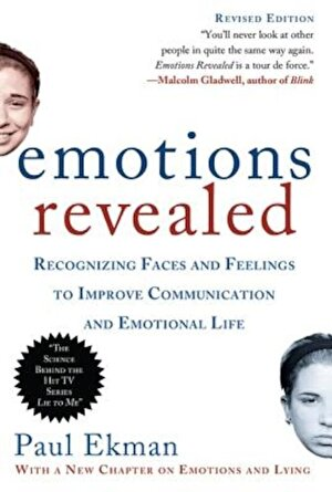 Emotions Revealed: Recognizing Faces and Feelings to Improve Communication and Emotional Life, Paperback
