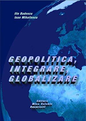Geopolitica, integrare, globalizare (eBook)