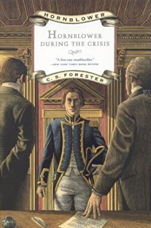 Hornblower During the Crisis, Paperback