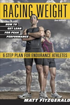 Racing Weight: How to Get Lean for Peak Performance, Paperback