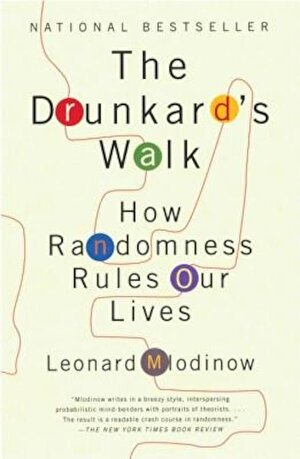 The Drunkard's Walk: How Randomness Rules Our Lives, Paperback