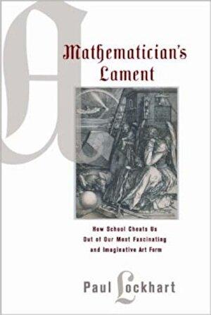 A Mathematician's Lament, Paperback