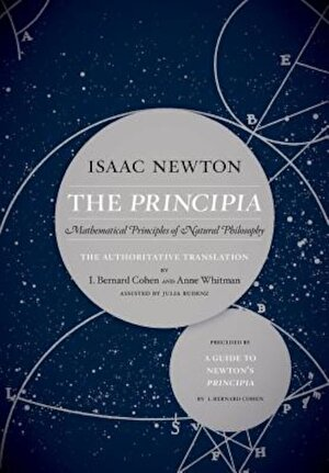 The Principia: The Authoritative Translation and Guide: Mathematical Principles of Natural Philosophy, Hardcover