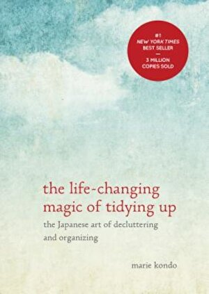 The Life-Changing Magic of Tidying Up: The Japanese Art of Decluttering and Organizing, Hardcover
