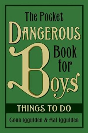 The Pocket Dangerous Book for Boys: Things to Do, Hardcover