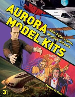 Aurora Model Kits: With Polar Lights, Moebius, Atlantis, Paperback