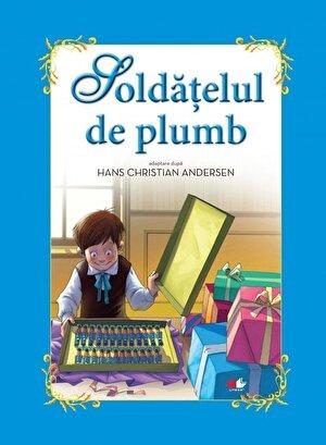 Soldatelul de plumb - Adaptare dupa Hans Christian Andersen