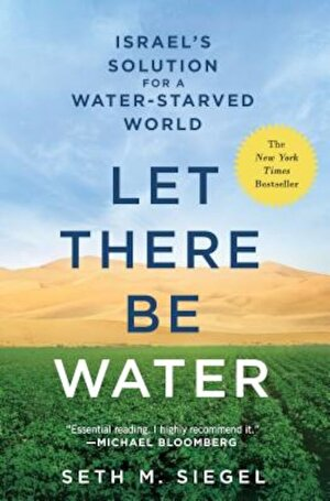 Let There Be Water: Israel's Solution for a Water-Starved World, Paperback