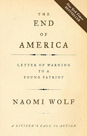 The End of America: A Letter of Warning to a Young Patriot, Paperback
