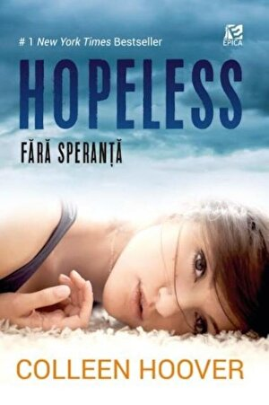 Hopeless. Fara speranta