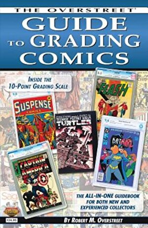 The Overstreet Guide to Grading Comics - 2016 Edition, Paperback