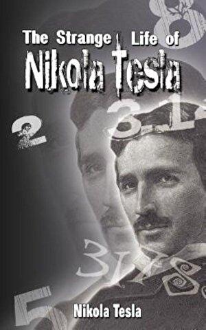 The Strange Life of Nikola Tesla, Paperback
