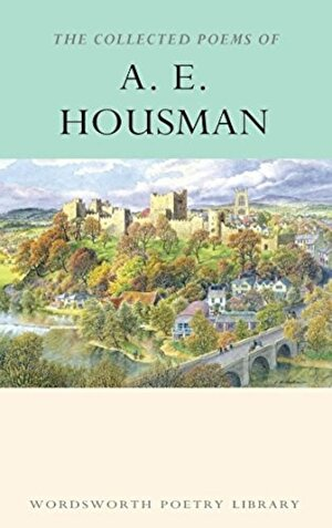 Collected Poems of A. E. Housman
