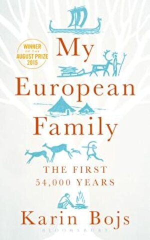 My European Family: The First 54,000 Years, Hardcover