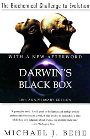 Darwin's Black Box: The Biochemical Challenge to Evolution, Paperback