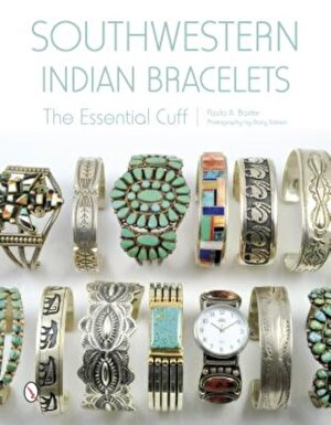 Southwestern Indian Bracelets: The Essential Cuff, Hardcover