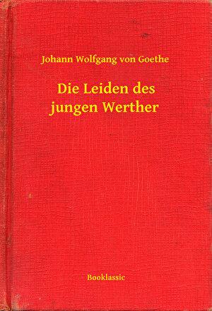 Die Leiden des jungen Werther (eBook)