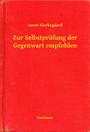 Zur Selbstprufung der Gegenwart empfohlen (eBook)