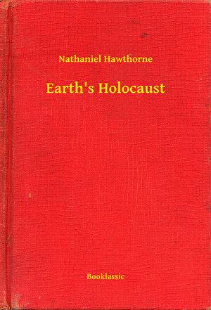 Earth's Holocaust (eBook)