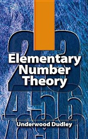 Elementary Number Theory, Paperback